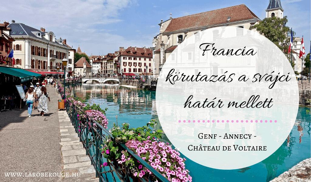 Francia utazás Annecy